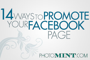 14 Ways to Promote Your Facebook Page